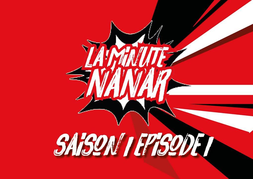 La minute Nanar - S1E1