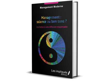 MANAGEMENT : SCIENCE OU BON SENS ?