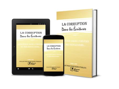Essai : La Corruption dans les Ecritures
