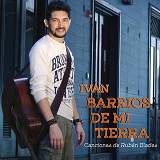 Iván Barrios - Barrios De Mi Tierra