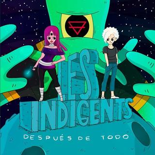 Les Indigents - Después de Todo