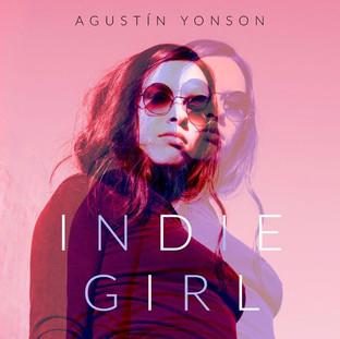 "Agustin Yonson ""Indie Girl"""