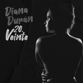 Diana Duran - 20.Vainte