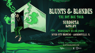 BTSM and Blunts & Blondes Shows Postponed