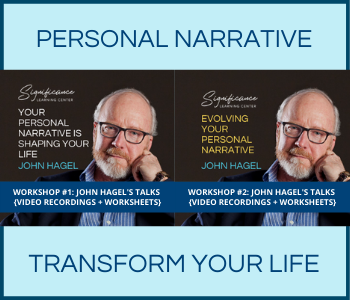 WS#1 + WS #2: Personal Narrative - John Hagel