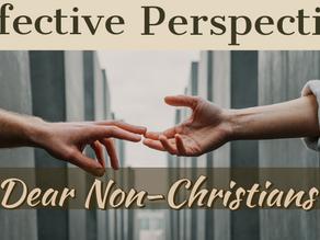 Dear Non-Christians