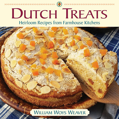 Dutch Treats: Heirloom Recipes from Farmhouse Kitchens (Autographed)