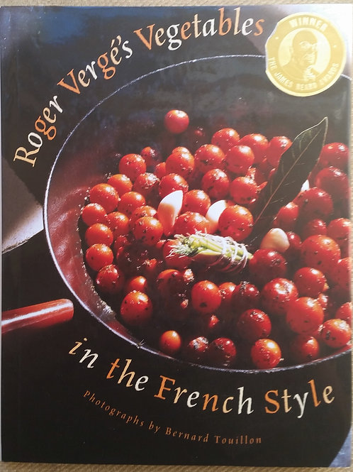 Roger Verge's Vegetables in the French Style