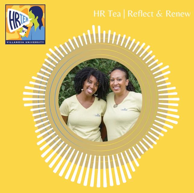 Reflect + Renew | #VillanovaHRTea