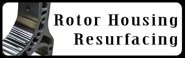 Rotary Engine Rotor Housing Resurfacing Services