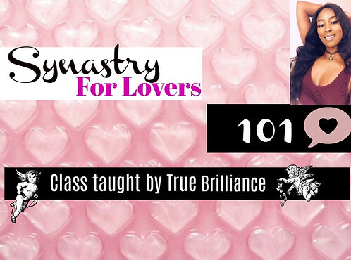 Synastry for Lovers Class 101