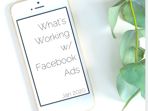 Whats Working with Facebook Ads: January 2020
