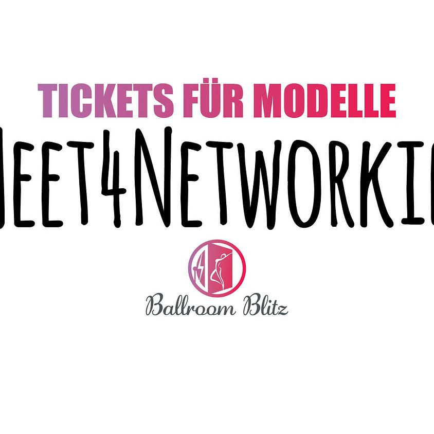 Meet4Networking - Ticket für Modelle