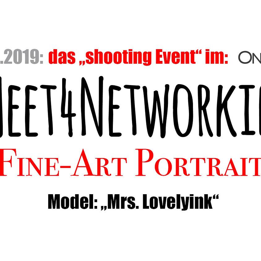 """Meet4Networking: """"Das Shooting Event"""" mit dem Thema FIne-Art Portrait"""