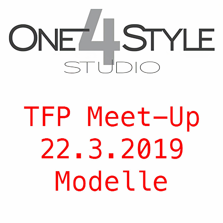 Meet4Networking: TFP Meet-Up / Ticketbereiche für Modelle