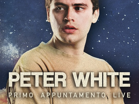 PETER WHITE - Primo Appuntamento Live (Roma, 18/05/2019)