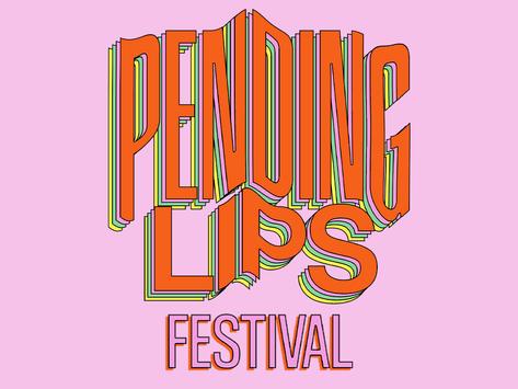 PENDING LIPS FESTIVAL 2020: tanti artisti e tanta musica
