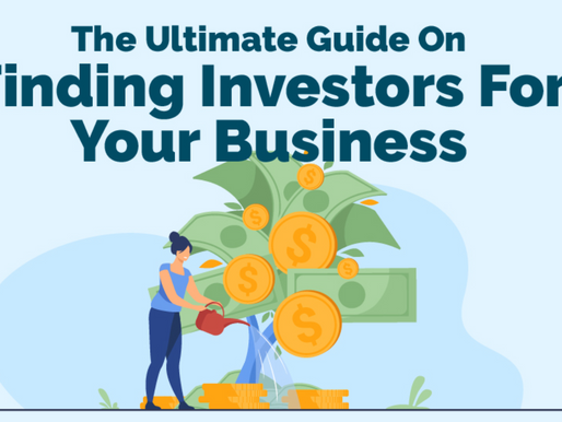 The Ultimate Guide On Finding Investors For Your Business