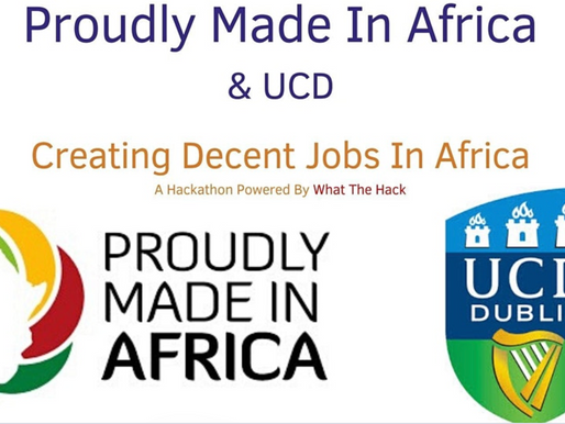 Creating Decent Jobs In Africa -- An Event By Proudly Made In Africa & UCD