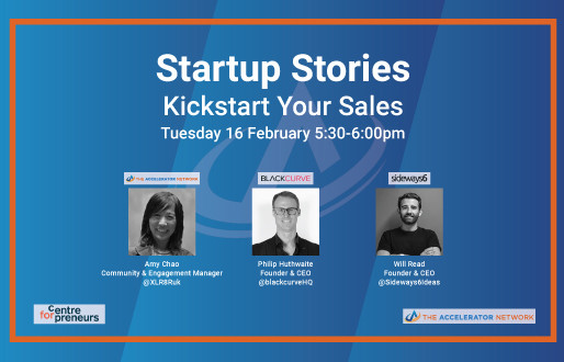 Startup Stories: Kickstart Your Sales - The Accelerator Network & CFE