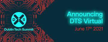 Dublin Tech Summit 2021
