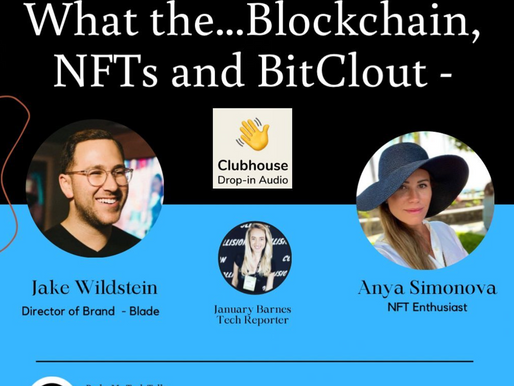 What the.. Blockchain, NFTs and BitClout Clubhouse Chat