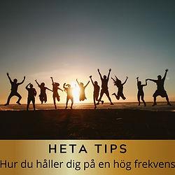 HETA_TIPS_om_hur_du_håller_dig_på_en_h