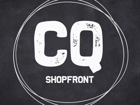 CQ Shopfront Opens Its Doors