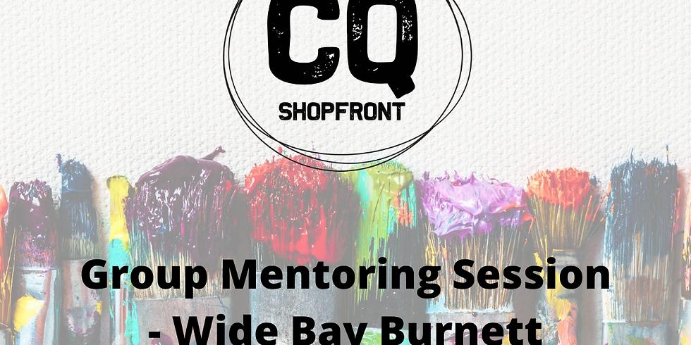 CQ Shopfront Group Mentoring Session - Wide Bay Burnett