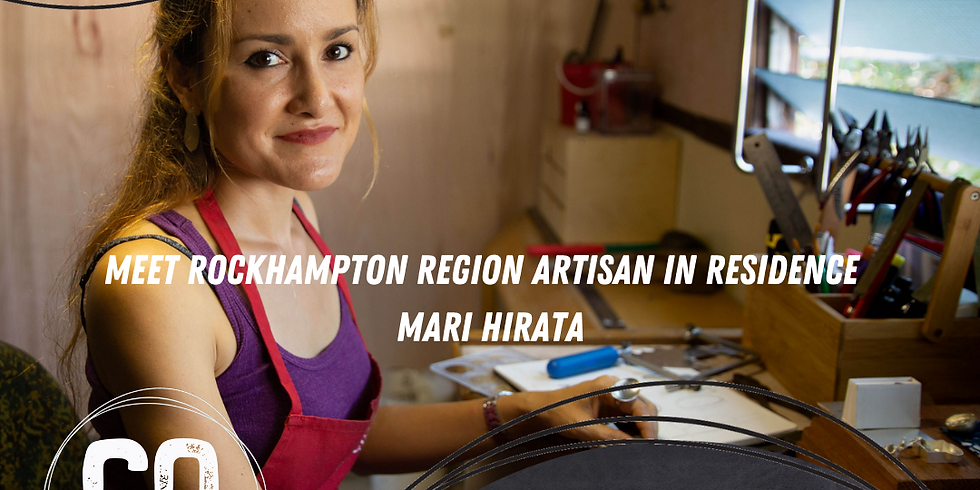 WEBINAR - Meet Rockhampton Region Artisan in Residence Mari Hirata