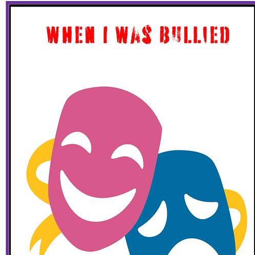 When I was bullied