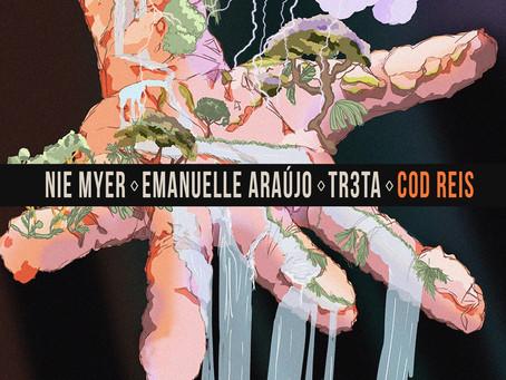 "Nie Myer lança track com Emanuelle Araújo e Tr3Ta. Ouça ""Cod Reis [Transa Records]"""