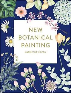 Book Review : New Botanical Painting - Harriet de Winton