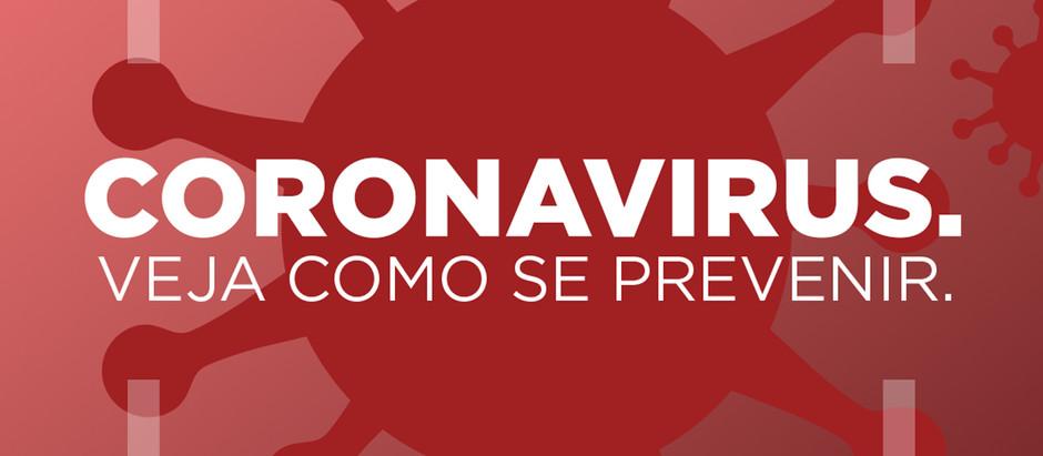 Coronavirus - Como se prevenir.