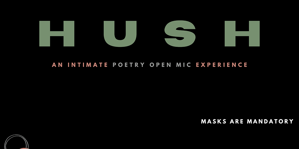 HUSH: An Intimate Poetry Open Mic Experience