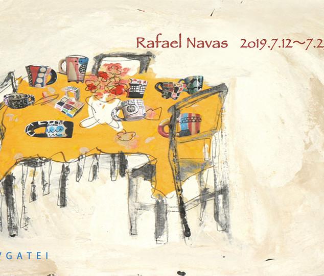 Rafael navas 作品展「ナバスの森