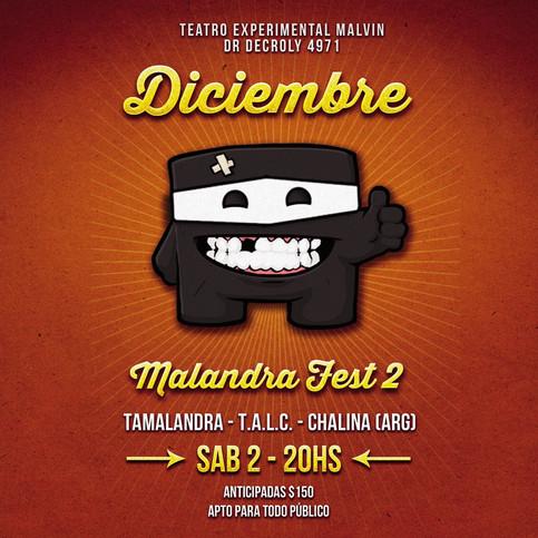 Se viene el Malandra Fest II