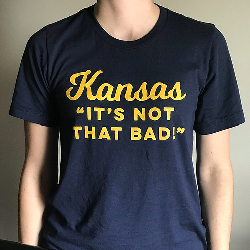 "Kansas ""It's Not That Bad!"""