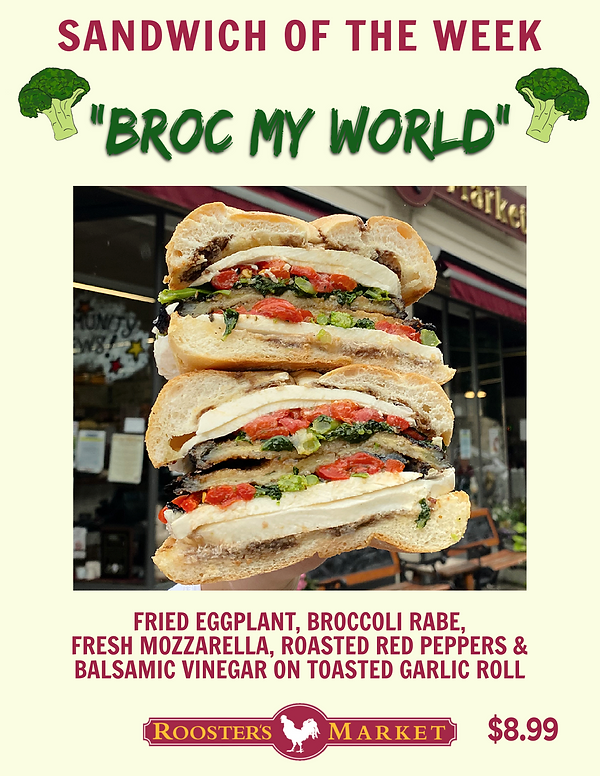 Sandwich of the Week _BROC MY WORLD_.png