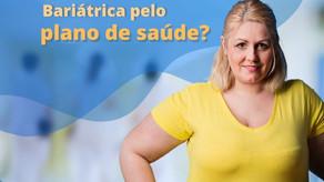 Bariátrica: plano de saúde ou particular