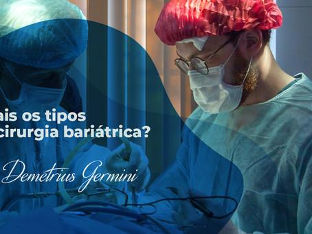 Quais os tipos de cirurgia bariátrica?