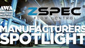 Manufacturers Spotlight - ZSPEC Flow Control