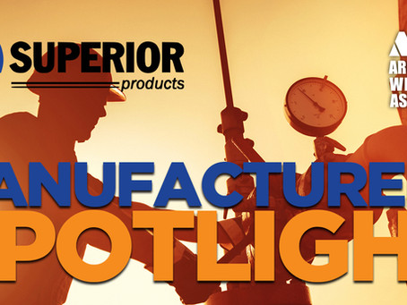 Manufacturers Spotlight - Superior Products