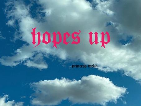 """Hopes up"""