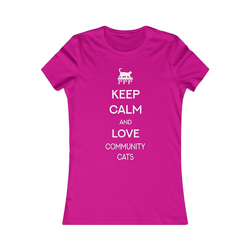 FFF Keep Calm and Love Community Cats - Women's Favorite Tee