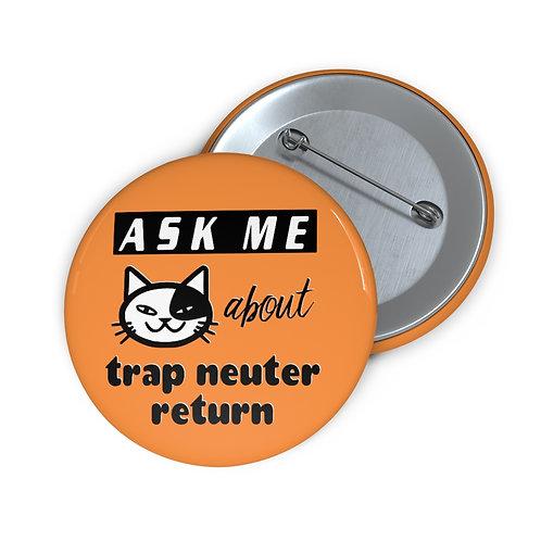 """Ask Me about TNR"" Button (orange)"