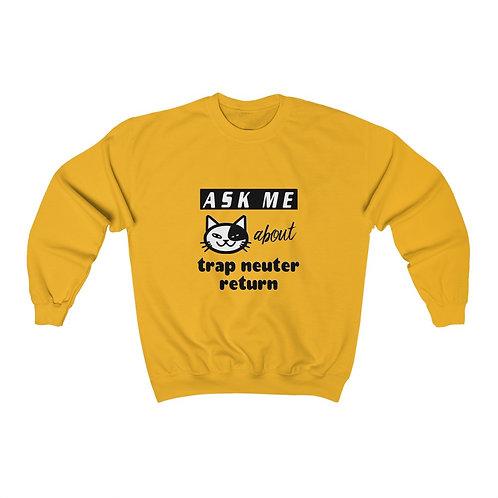 Ask me about TNR - Unisex Heavy Blend™ Crewneck Sweatshirt