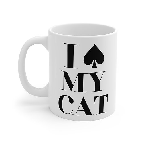 I spade MY CAT Ceramic Mug 11oz