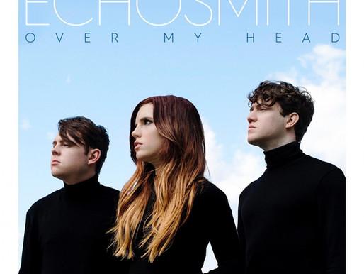"Echosmith releases new single ""Over My Head"""