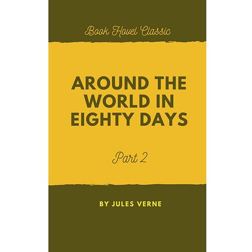 Around the World in Eighty Days | Part-2